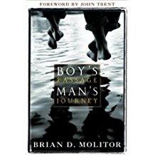 Boys Passage Man's Journey (Brian D. Molitor)